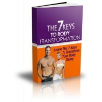 7 Keys To Body Transformation