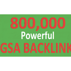 800,000 GSA SER unique and powerful backlinks