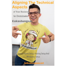 Aligning the Technical Aspects of Your Business to Dominate Kokoshungsan