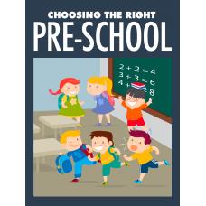 Choosing The Right Pre-School