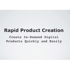 Rapid Product Creation Video Course