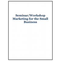 Seminar/Workshop Marketing for the Small Business