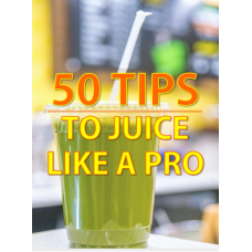 Tips To Juice Like Pro