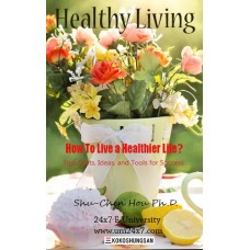 How to live a healthier life?