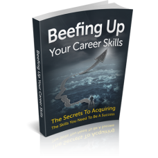 Beefing Up Your Career Skills